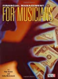 Financial Management for Musicians, Cathy McCormack and Pam Gaines, 0872887138