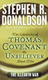 The Illearth War: The Cronicles of Thomas Covenant the Unbeliever, Book 2
