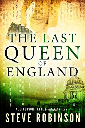 (The Last Queen of England (Jefferson Tayte Genealogical Mystery Book 3))