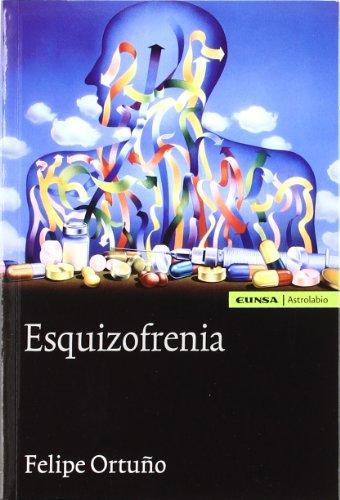 Descargar Libro Esquizofrenia Felipe Ortuño Sánchez-pedreño