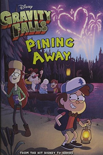 Pining Away (Turtleback School & Library Binding Edition) (Gravity Falls)