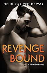 Revenge Bound (Tattoo Thief Book 3)