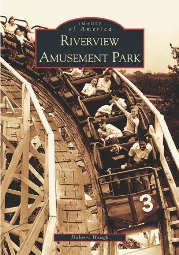 Riverview Amusement Park (Images of America)