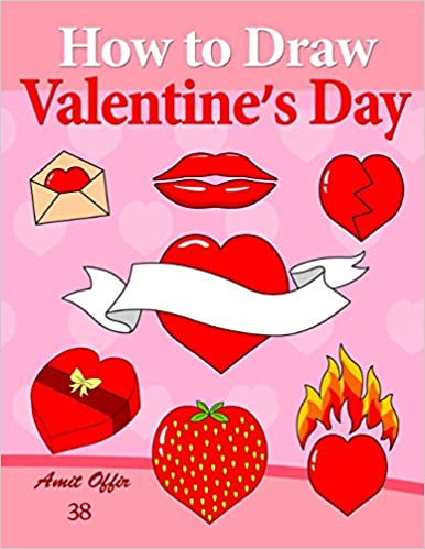 How To Draw Valentine S Day Anyone Can Draw Valentine S Symbols And