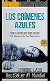 Los Crímenes Azules (Ethan Bush nº 1) (Spanish Edition)
