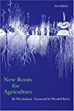 New Roots for Agriculture (New Edition), Wes Jackson, 0803275625