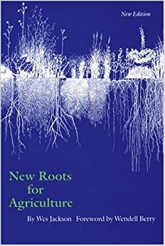 New Roots for Agriculture (New Edition) (Farming and Ranching)