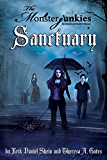 """The Monsterjunkies, An American family Odyssey, """"Sanctuary"""", Book two (Volume 2)"""