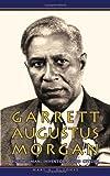 Garrett Augustus Morgan, Mary N. Oluonye, 1434344754