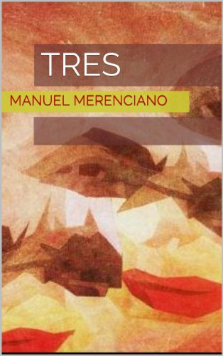 Tres (Spanish Edition) by [Merenciano, Manuel]