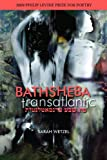 Bathsheba Transatlantic, Sarah Wetzel, 1934695211