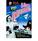 img - for { [ A DREAM IMPOSSIBLE! ] } Langton, Brian S ( AUTHOR ) Feb-27-2004 Paperback book / textbook / text book