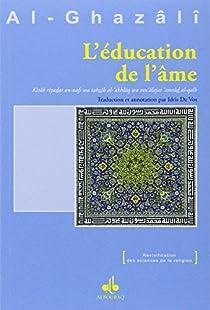 L'éducation de l'âme par Al-Ghazali