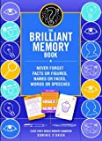 The Brilliant Memory Tool Kit: Tips, Tricks and Techniques to Boost Your Memory Power