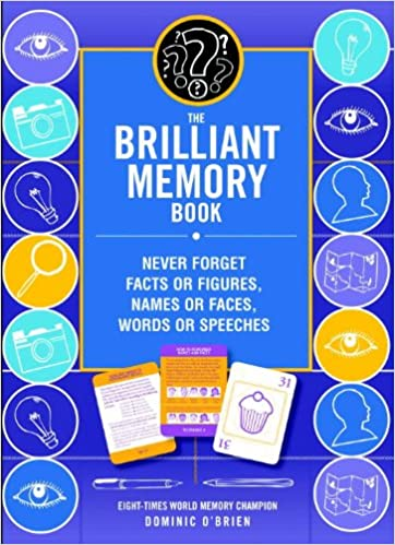 Tips Tricks and Techniques to Boost Your Memory Power The Brilliant Memory Tool Kit