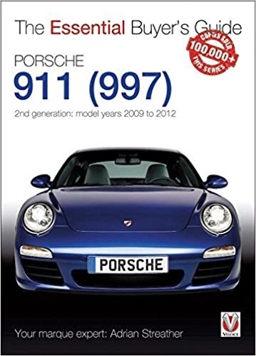 Porsche 911 997 - 2nd generation: model years 2009 to 2012 Essential Buyers Guide by Adrian Streather 2016-04-15: Amazon.es: Adrian Streather: Libros