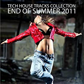Tech house tracks collection end of summer for Tech house tracks