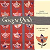 Georgia Quilts: Piecing Together a History (Wormsloe Foundation Publication Ser.)