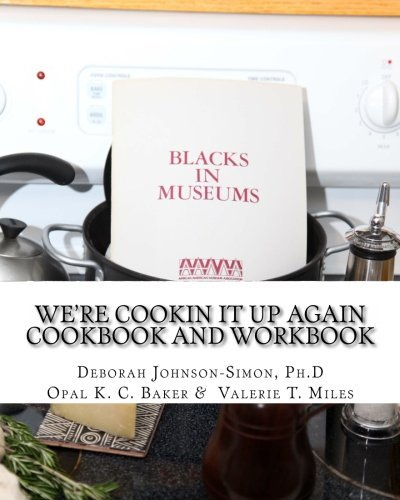 We're Cookin It Up Again: Finding Family and Food by Deborah Johnson-Simon Ph.D (2012-03-16)
