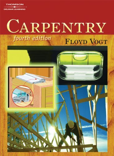 By Floyd Vogt Carpentry (4th Fourth Edition) [Hardcover]