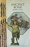 Ancient Rome, Robert Payne, 0070489378