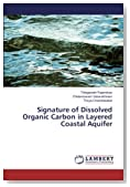 Signature of Dissolved Organic Carbon in Layered Coastal Aquifer