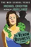 The Venom Business: A Novel