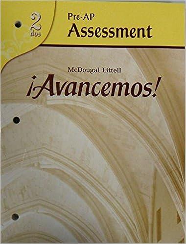 Pre Ap Assessment Avancemos 2 Dos N A 9780618753291 Amazon Com