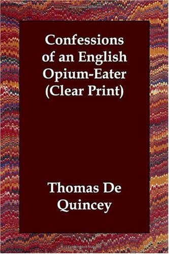 Download Confessions of an English Opium-Eater (Clear Print) ebook