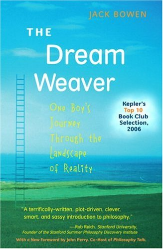 The Dream Weaver: One Boy's Journey Through the Landscape of Reality (Anniversary Edition) (2nd Edition) (Reality Boy)
