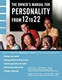 The Owner's Manual for Personality from 12 To 22, Pierce J. Howard and Jane M. Howard, 0578053373