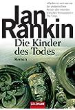 Die Kinder des Todes: der 14. Fall für Inspector Rebus (DIE INSPEKTOR REBUS-ROMANE, Band 14)