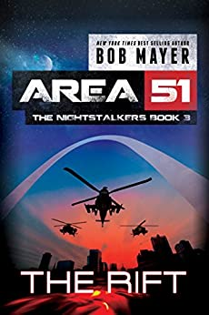 The Rift (Area 51: The Nightstalkers Book 3) by [Mayer, Bob]