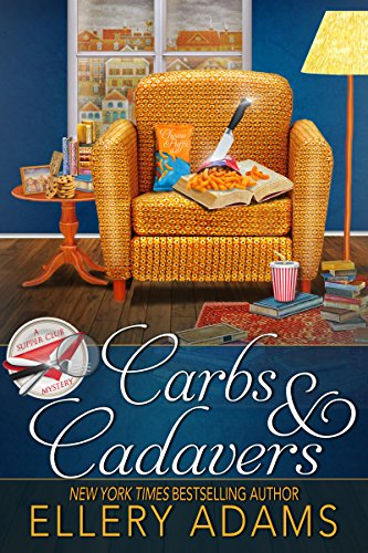 Carbs & Cadavers (Supper Club Mysteries Book 1) -