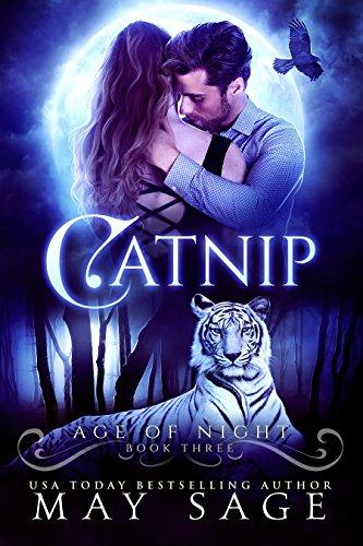 Catnip (Age of Night Book 3) (Pretty Kitty)