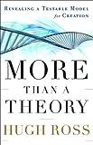 More Than a Theory, Hugh Ross, 0801013275