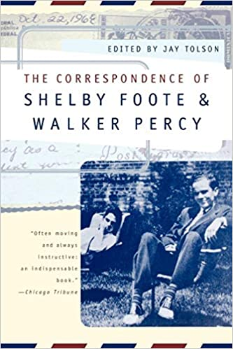94f60bb9ecf5 The Correspondence of Shelby Foote and Walker Percy  Shelby Foote ...