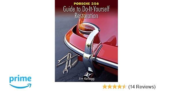 Porsche 356 guide to do it yourself restoration jim kellogg porsche 356 guide to do it yourself restoration jim kellogg 9780929758268 amazon books solutioingenieria Choice Image