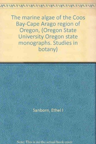 (The marine algae of the Coos Bay-Cape Arago region of Oregon, (Oregon State University Oregon state monographs. Studies in botany))