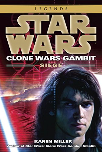 Price comparison product image Siege: Star Wars Legends (Clone Wars Gambit) (Star Wars: Clone Wars Gambit - Legends)