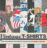 Vintage T-shirts: 500 Authentic Tees from the '70s and '80s