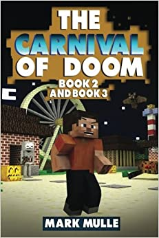 Book The Carnival of Doom, Book 2 and Book 3 (An Unofficial Minecraft Book for Kids Ages 9 -12)