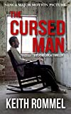 The Cursed Man: A Psychological Thriller (Thanatology Book 1)