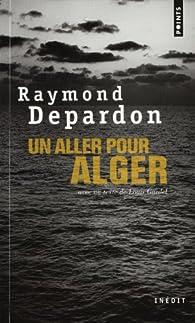 Un aller pour Alger par Raymond Depardon