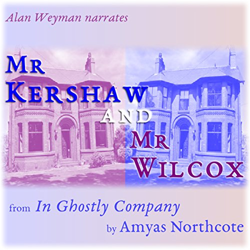 Mr Kershaw and Mr Wilcox