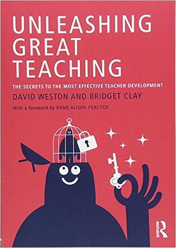 Unleashing Great Teaching Amazoncouk David Weston Bridget Clay Books