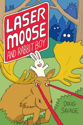 Laser Moose and Rabbit Boy (Laser Moose and Rabbit Boy series, Book 1) (Amp! Comics for Kids) ()