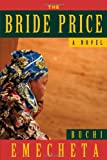 The Bride Price, Buchi Emecheta, 0807616281