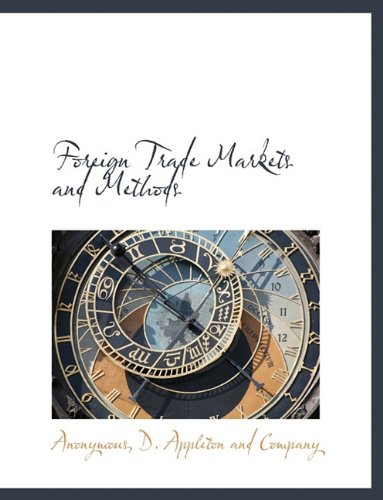 Download Foreign Trade Markets and Methods ebook