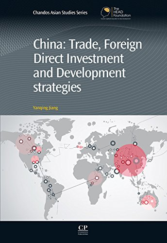 Download China: Trade, Foreign Direct Investment, and Development Strategies (Chandos Asian Studies Series) Pdf